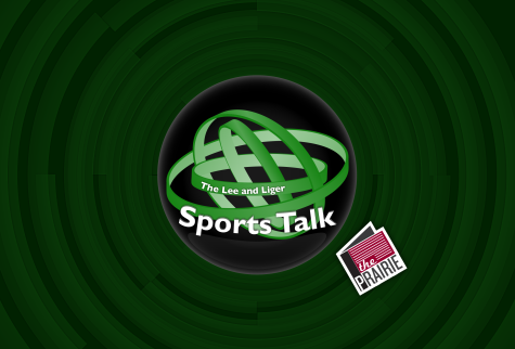 The Lee and Liger Sports Talk: Episode 9