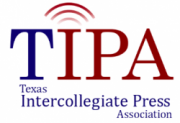 Texas Intercollegiate Press Association was formed in 1909 and has been serving collegiate student journalism since its formation.