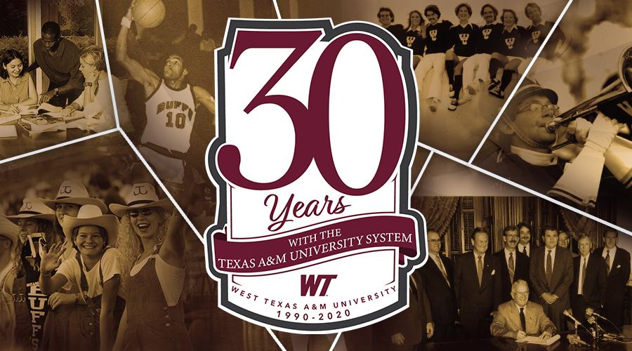 30th anniversary of WTAMU becoming part of the TAMU system