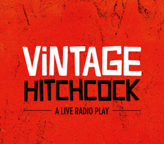 Cover artwork for Vintage Hitchcock: A Live Radio Play, by Joe Landry